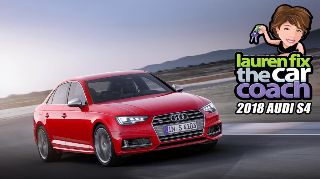 2018 Audi S4 Car Review by Lauren Fix, The Car Coach®