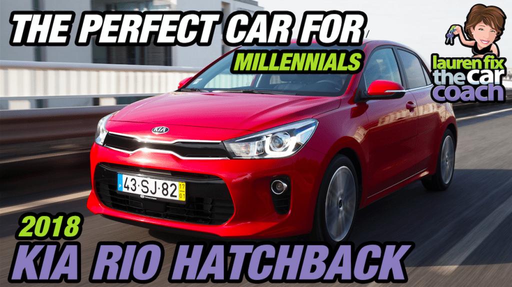 The Perfect Car for Millennials - 2018 Kia Rio Hatchback