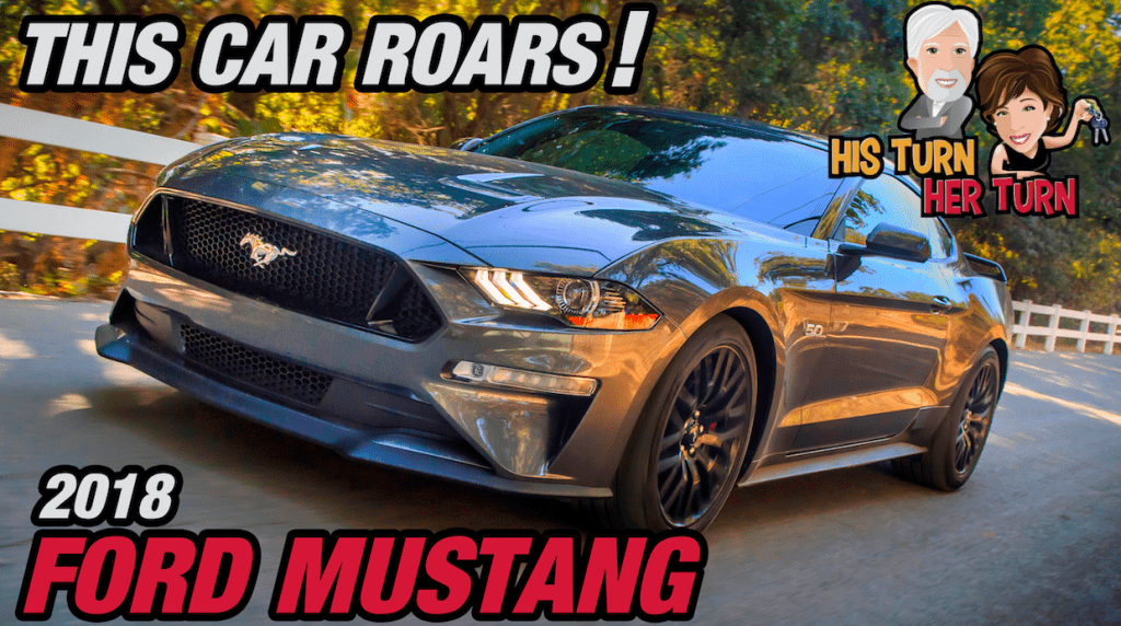 This Car Roars! 2018 Ford Mustang - His Turn- Her Turn™