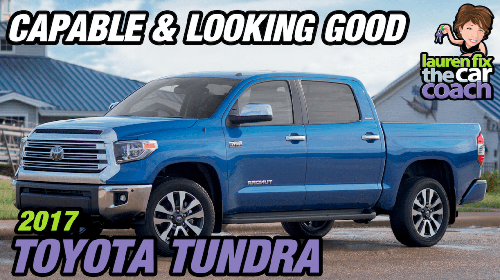 2017 Toyota Tundra - Capable & Looking Good