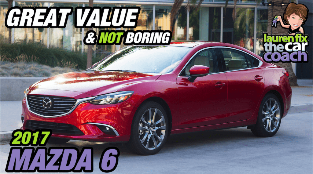 Great Value & Not Boring - 2017 Mazda 6