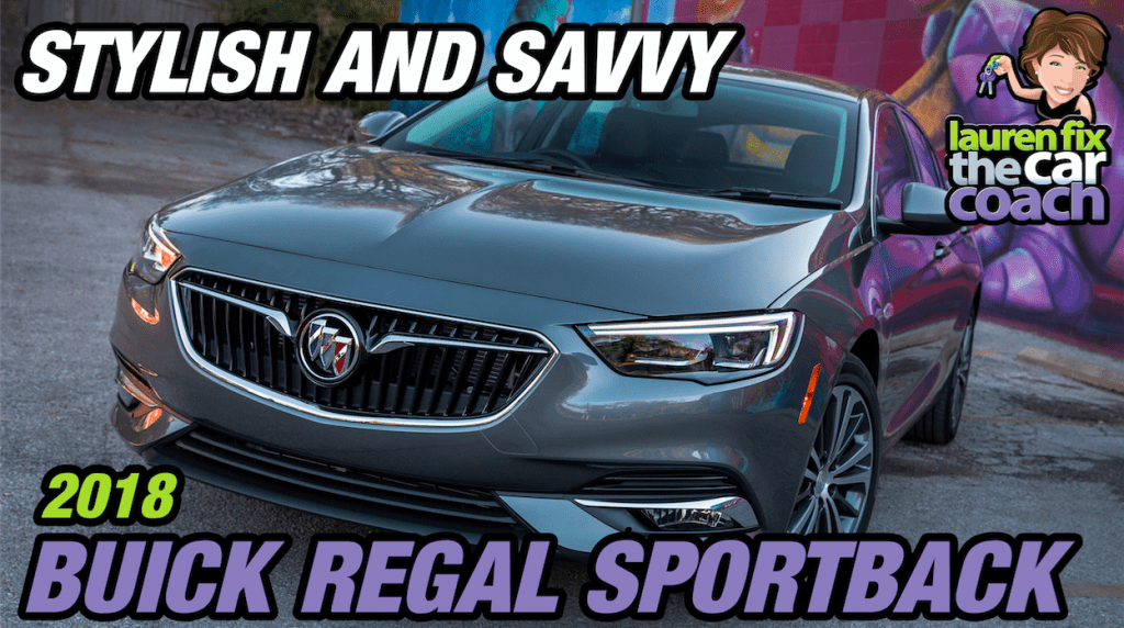 Stylish and Savvy - 2018 Buick Regal Sportback - Paul Fix III
