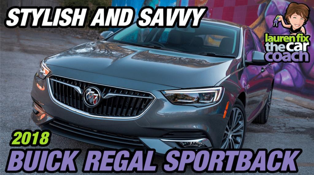 Stylish and Savvy - 2018 Buick Regal Sportback - Paul Fix III
