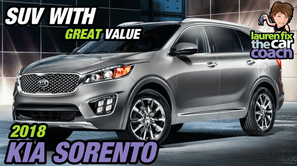 SUV with Great Value - 2018 KIA Sorento