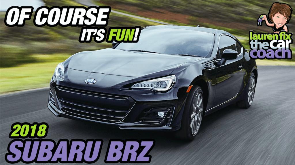 Of Course, It's Fun! - 2018 Subaru BRZ