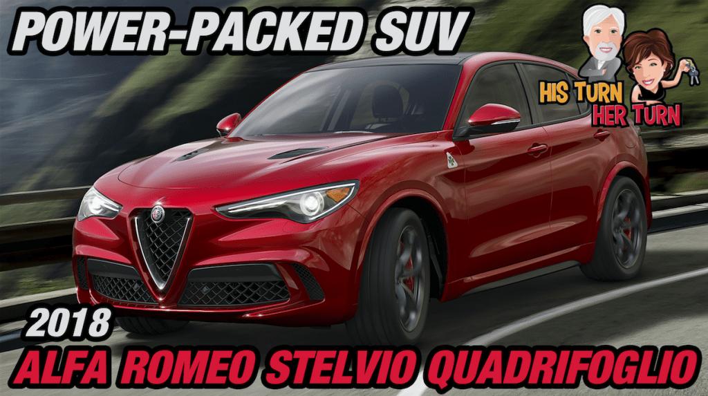 2018 Alfa Romeo Stelvio Quadrifoglio - Power-Packed SUV