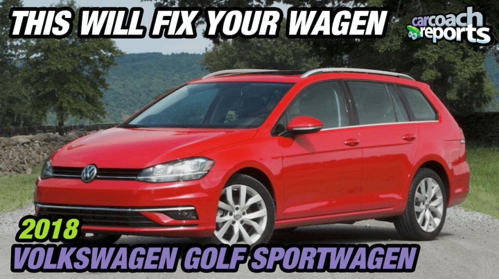 2018 Volkswagen Golf SportWagen - This Will Fix Your Wagon