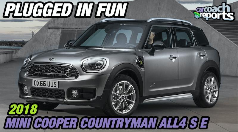 2018 Mini Cooper Countryman AII4 S E - Plugged in Fun