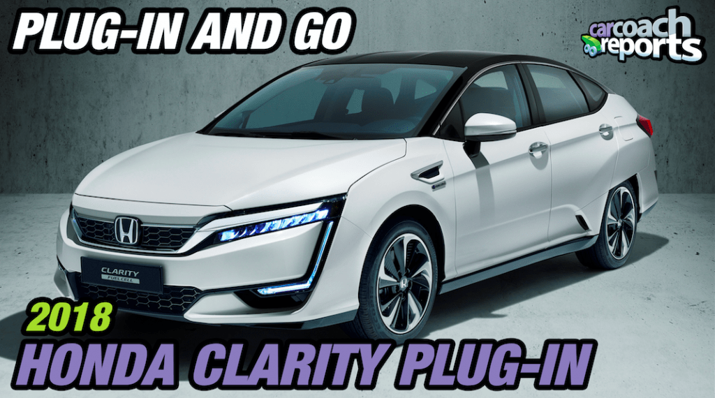 2018 Honda Clarity Plug In - Plug-In and Go!