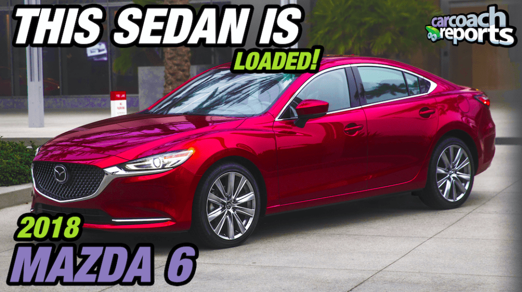 2018 Mazda 6 - This Sedan is Loaded!