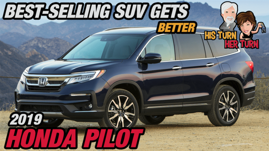 Best-Selling SUV gets BETTER - 2019 Honda Pilot