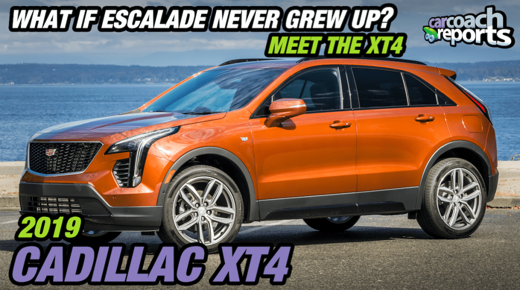 What if Escalade Never Grew Up? Meet the 2019 Cadillac XT4