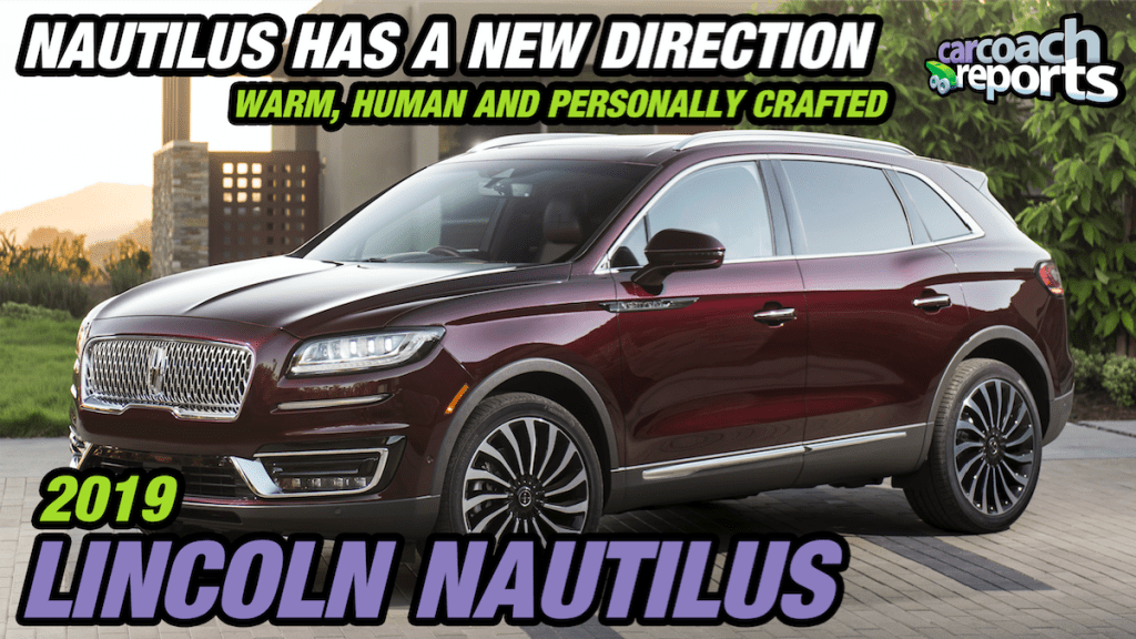 2019 Lincoln Nautilus - Nautilus Has a New Direction
