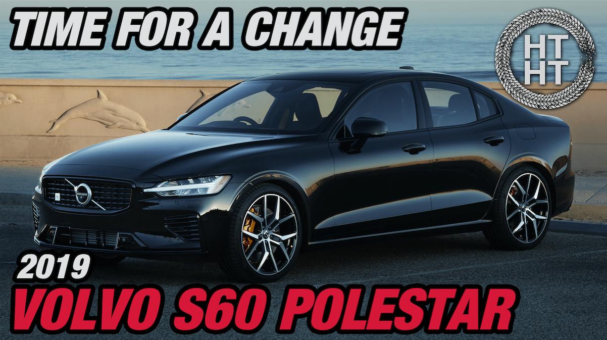 2019 Volvo S60 Polestar Time For A Change Lauren Fix