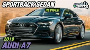 2019 Audi A7 - Reviving the Sportback Sedan