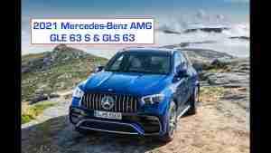 2021 Mercedes-Benz AMG GLE 63 S & GLS 63